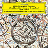 Glass: Violin Concerto / Schnittke: Concerto Grosso by Gidon Kremer