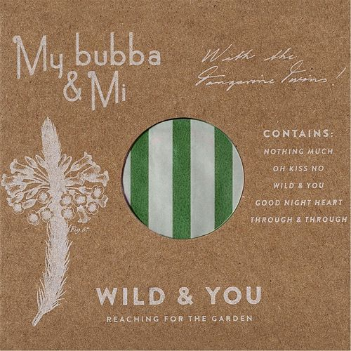 Wild & You by My bubba