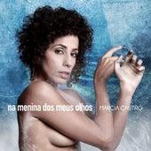 Na Menina dos Meus Olhos (Single) by Márcia Castro