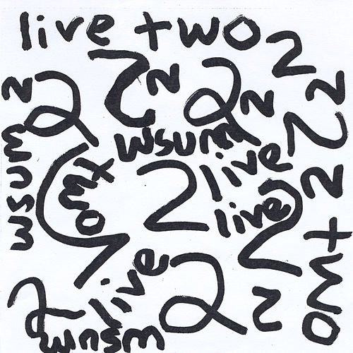Live Two: On the Snake(WSUM) by Art Paul Schlosser