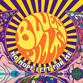 No Hope Left for Me by Blues Pills