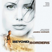 Beyond Borders by James Horner
