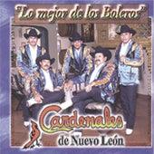 Lo Mejor de los Boleros by Cardenales De Nuevo León