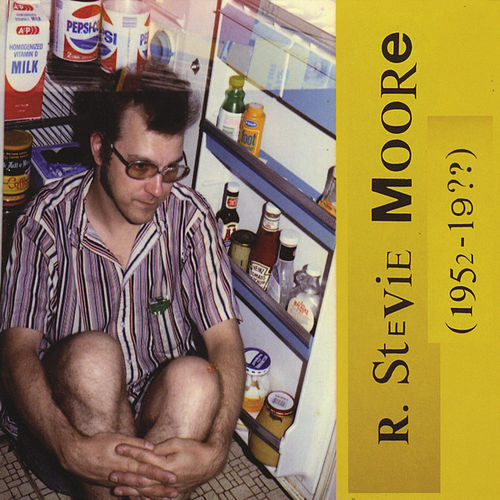R. Stevie Moore (1952-19??) [2014 Remaster] by R Stevie Moore