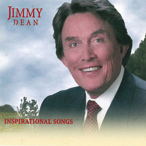 Inspirational Songs by Jimmy Dean