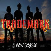 A New Season by Trademark