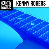 Country Masters: Kenny Rogers by Kenny Rogers