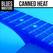 Blues Masters: Canned Heat by Canned Heat