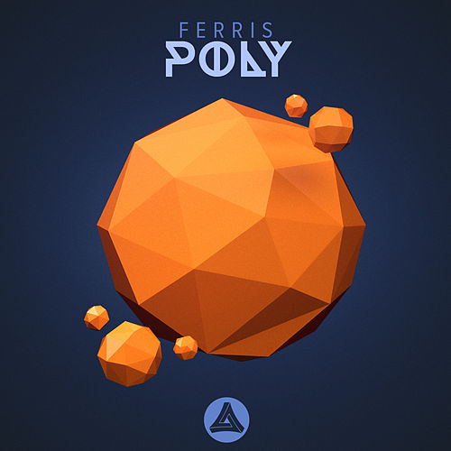 Poly by Ferris