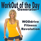 Wod Workout of the Day Generator (Woddrive Fitness Revolution) by Various Artists