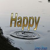 Happy by James Braun