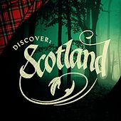 Discover: Scotland by Various Artists