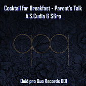 Cocktail for Breakfast - Parent's Talk by Various Artists