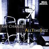All Time Jazz: Ray Charles by Ray Charles