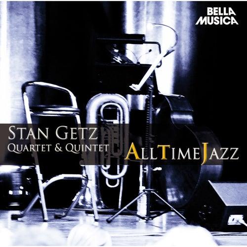 All Time Jazz: Stan Getz Quartet & Quintet by Stan Getz