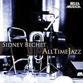 All Time Jazz: Sidney Bechet by Various Artists