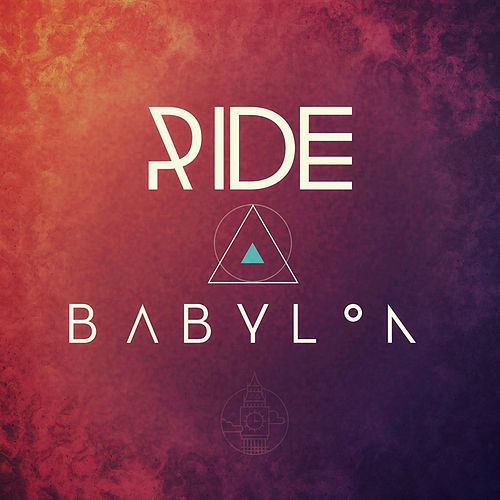 Babylon by RIDE