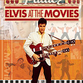 Elvis At The Movies by Elvis Presley