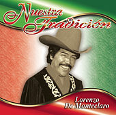 Nuestra Tradición by Lorenzo De Monteclaro