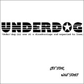 Got Some, Want Some? by Underdog (Punk)