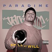 Spill At Will by Paradime