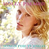 Songs For Tuesday by Holly Palmer