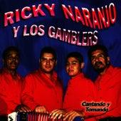 Cantando Y Tomando by Ricky Naranjo Y Los Gamblers