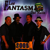 2005 by Los Fantasmas Del Valle
