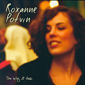 The Way It Feels by Roxanne Potvin
