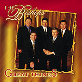 Great Things by The Bishops (Gospel)