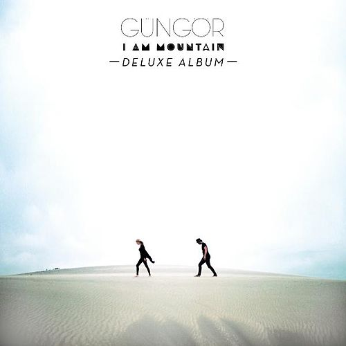 I Am Mountain (Deluxe Version) by Gungor