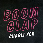 Boom Clap by Charli XCX