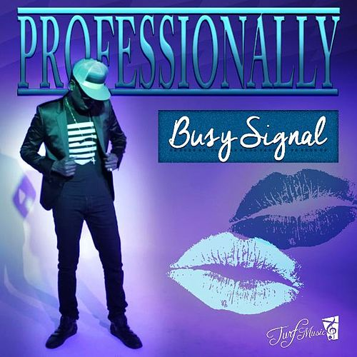 Professionally by Busy Signal