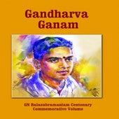 Gandharva Ganam by G.N Balasubramaniam