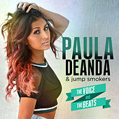 The Voice & The Beats by Paula Deanda