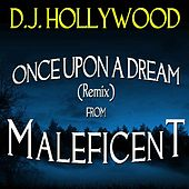 Once Upon a Dream Remix (From