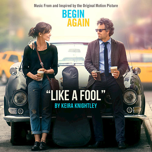 Like A Fool by Keira Knightley