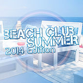 Beach Club Summer by Various Artists