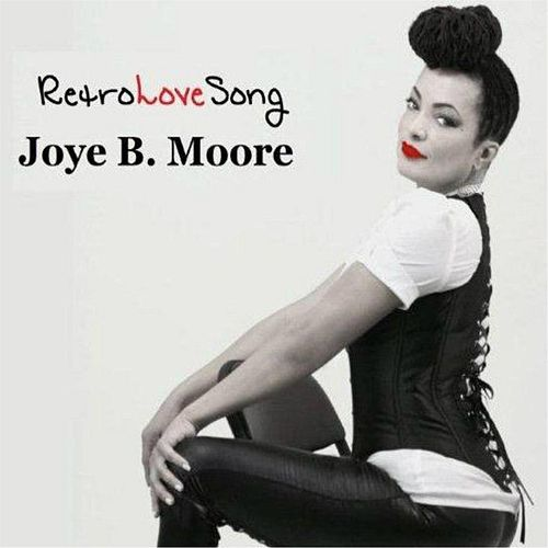 Retro Love Song by Joye B. Moore