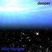 Deeper by Blue Horizon