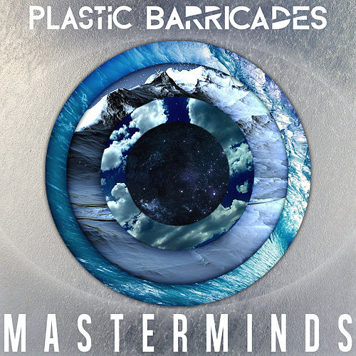 Masterminds by Plastic Barricades