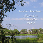 Journey to Australia - Vol. 2 by Australian Nature Sounds