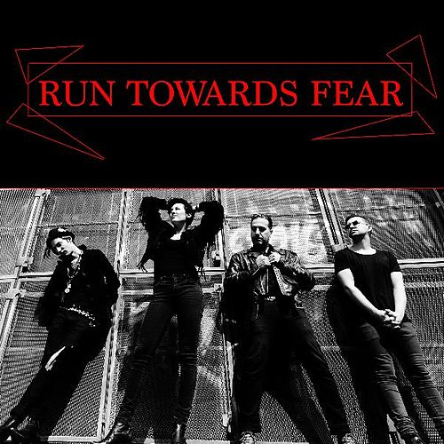 Run Towards Fear by Beast Patrol