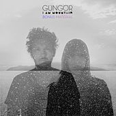 I Am Mountain (Bonus Material) by Gungor