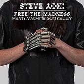 Free the Madness by Steve Aoki