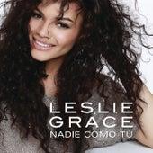 Nadie Como Tú by Leslie Grace