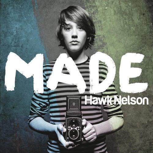 Made von Hawk Nelson