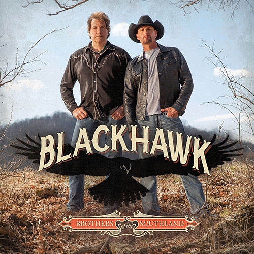 Brothers of the Southland by Blackhawk
