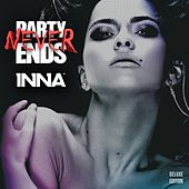 Party Never Ends (Deluxe Edition Pt. 1) by Inna