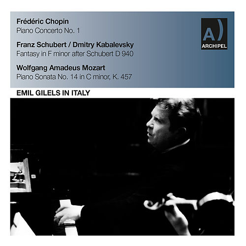 Chopin, Schubert & Mozart: Piano Works by Emil Gilels